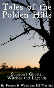 somerset ghosts, witches and legends