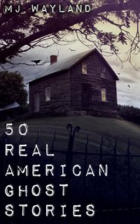 real american ghost stories
