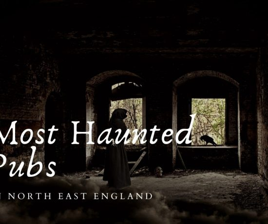 most haunted pubs in north east england